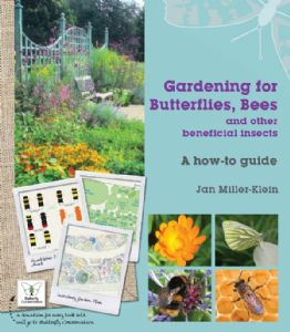 A Book on Gardening for Butterflies, Bees and other beneficial insects